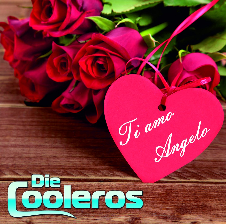 Die Cooleros – Ti amo Angelo